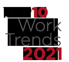 Top 10 Work Trends 2021
