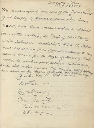 1895 Dissertation acceptance statement for Mary Whiton Calkins' doctoral thesis, signed by Josiah Royce, G.H. Palmer, Hugo Munsterberg, William James, Paul Hanus, and George Santayana_courtesy of Harvard University Archives
